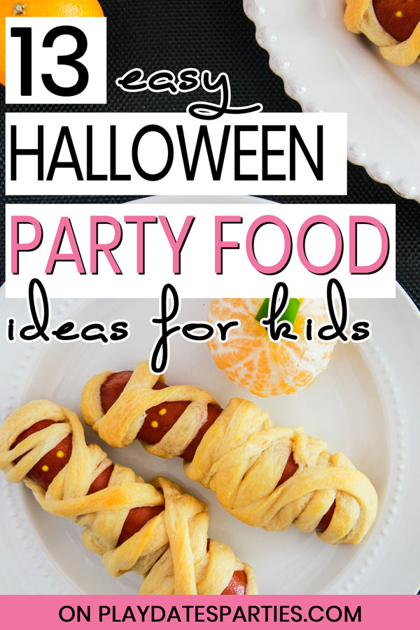 mummy dogs and a clementine pumpkin on a plate with the text 13 easy Halloween party food ideas for kids