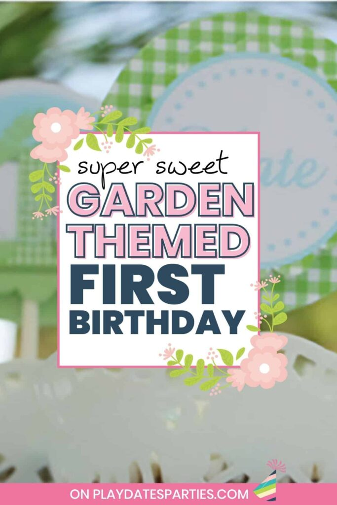 close up of a green gingham cupcake topper with text overlay super sweet garden themed first birthday