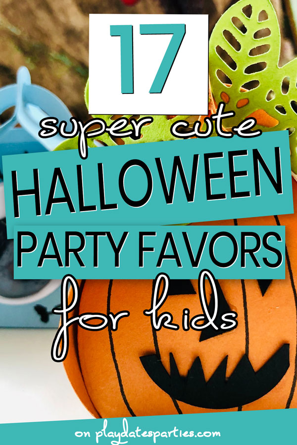 close up of a pumpkin shaped favor box with the text 17 super cute Halloween party favors for kids