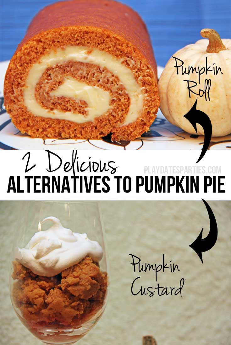 Looking to shake things up a bit or just want to try something new? Pumpkin rolls and pumpkin custard are 2 delicious alternatives to pumpkin pie!