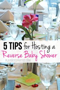 5 Tips for Hosting A Reverse Baby Shower