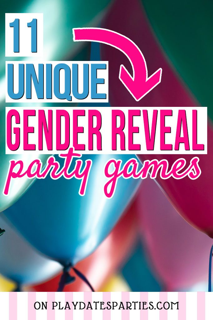A close up of balloons with the text: 11 unique gender reveal party games