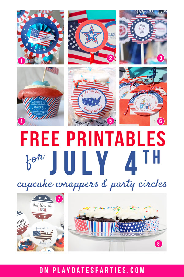 A collage of 8 printable July 4th cupcake decorations and the text free printables for July 4th cupcake wrappers and party circles
