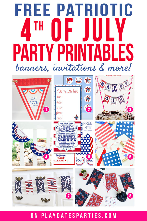 A collage of 8 July 4th printable banners with the text free patriotic 4th of July party printables banners, invitations, and more
