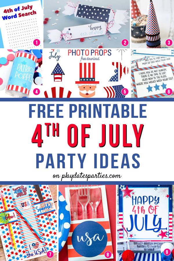 A collage of 9 patriotic party decorations and crafts with the text Free printable 4th of July party ideas
