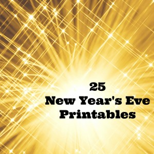 {Roundup} New Year's Eve Printables