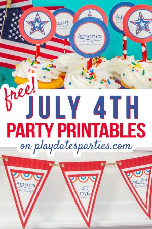 A collage of Independence Day cupcake toppers and party bunting with the text free July 4th party printables