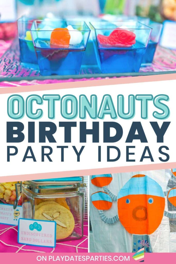collage of ocean themed party food and hand painted octopod, with text overlay that says Octonauts birthday party ideas