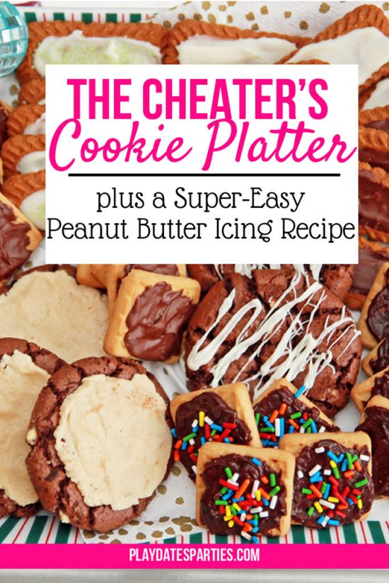 The Cheater's Cookie Platter & a Peanut Butter Icing Recipe