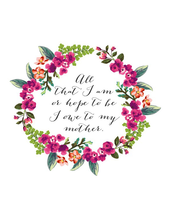 A Night Owl Free Mother's Day Printable Abraham Lincoln Quote
