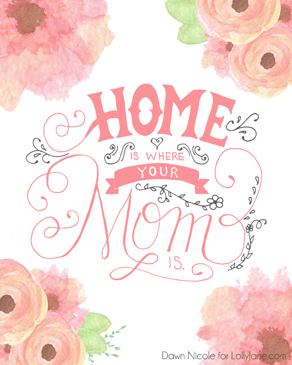 Lolly Jane Free Mothers Day Printables Home is Where Mom Is