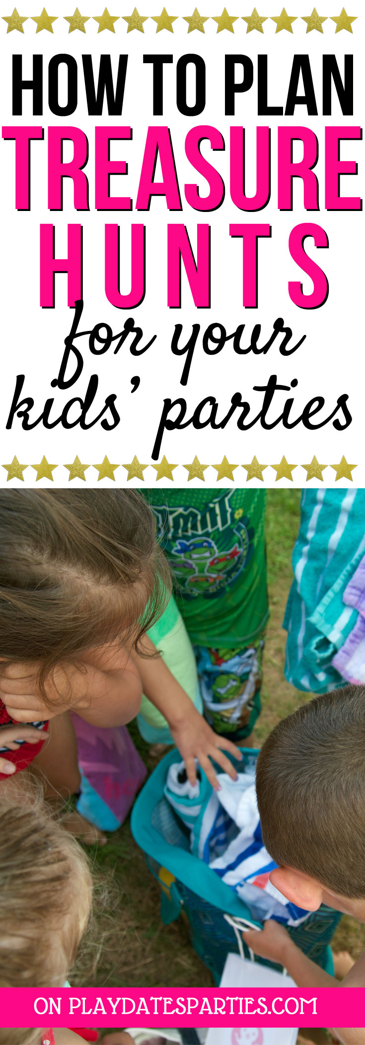 Want an awesome activity for your kid's birthday party? Head over to playdatesparties.com to get the best kids treasure hunt ideas, tips and tricks for a fantastic time! #kids #kidsparties #kidspartyideas #birthdayparty