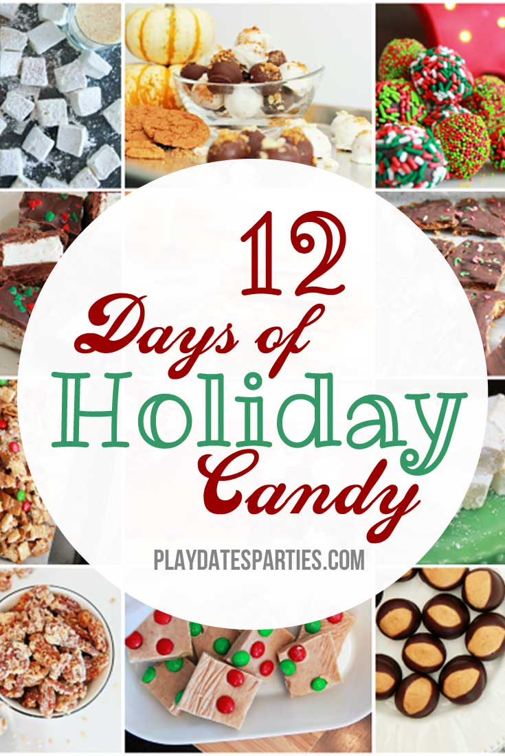 From classics to new twists, this roundup of 12 days of holiday candy recipes includes something for everyone in the family.