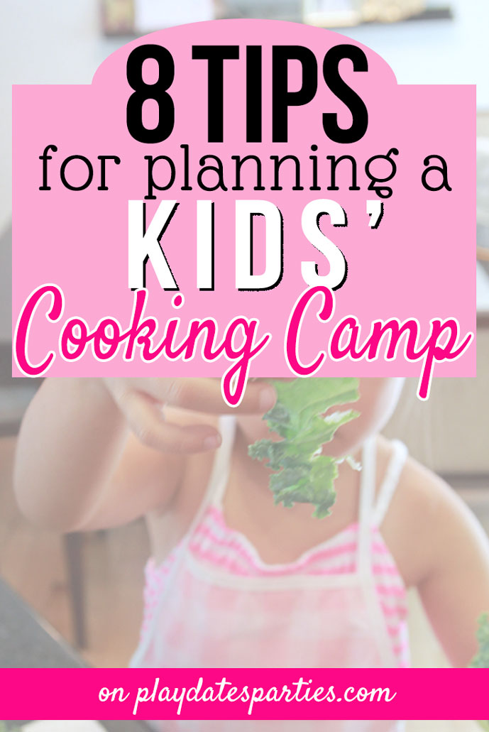 8 Tips for the Best Kids Cooking Camp at Home