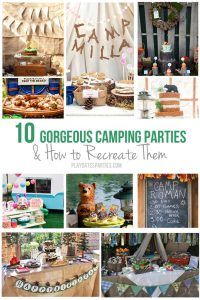 10 Gorgeous Camping Parties & How to Recreate Them