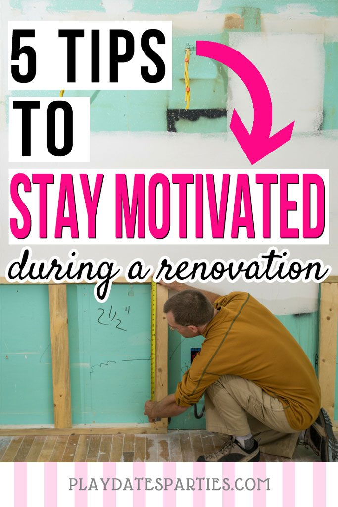 It's so easy to lose steam when you're doing DIY renovations…especially when you're on a budget. Instead of letting life get in the way, follow these 5 tips to stay motivated to get your renovation done!