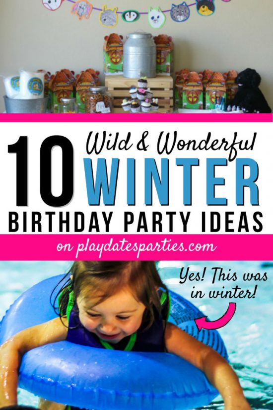Winter Birthday Party Ideas | 10 Party Themes They'll Love