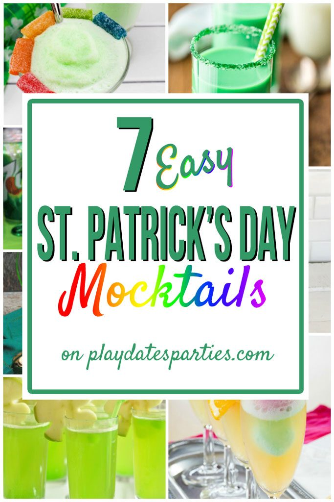 Collage of green and rainbow colored drinks with a text overlay: 7 Easy St. Patrick's Day Mocktails.