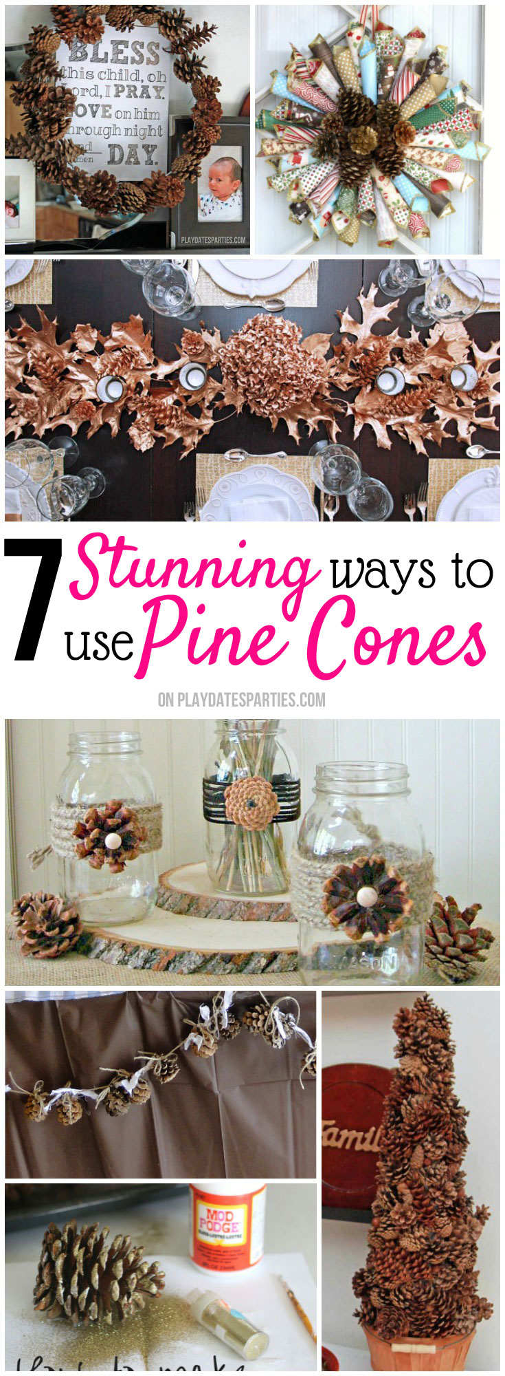 Pine cones are the BEST for decorating in fall and winter. They are cheap, easy to find, and work for any style. Take a look at these 7 stunning ways to decorate with pine cones and make the most of what mother nature has to offer.