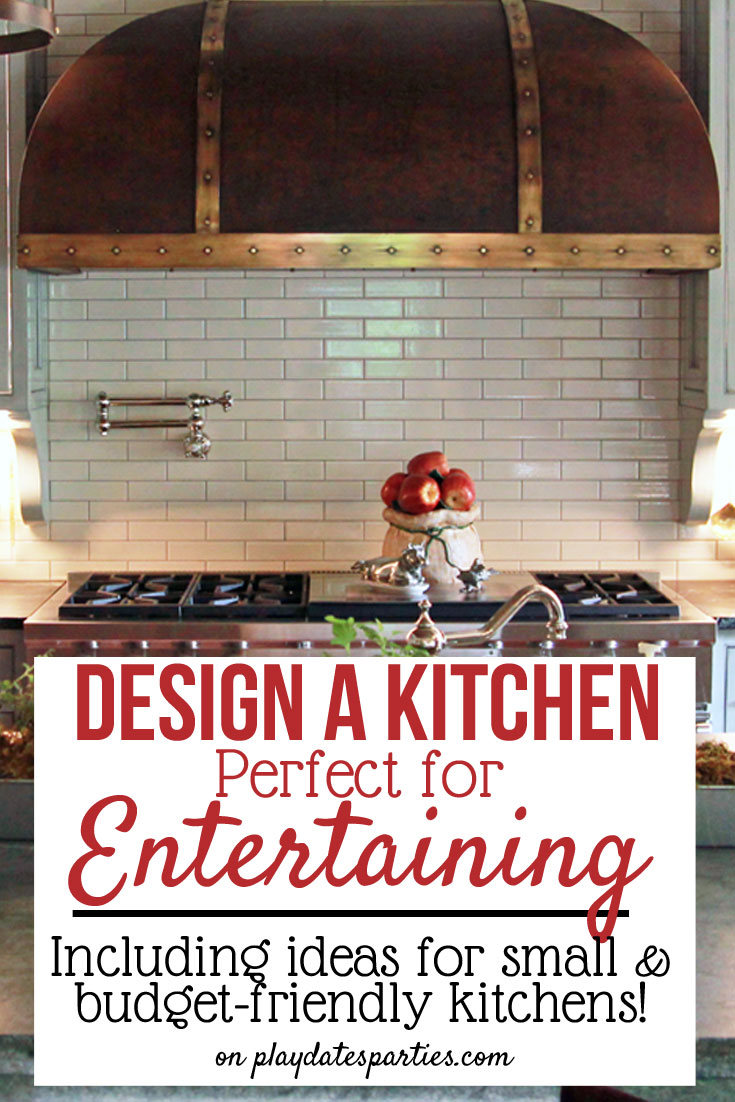 Love to entertain? Take a look at 7 common kitchen design recommendations, with options for those who need to create a kitchen perfect for entertaining even if you're on a budget or in a small space.
