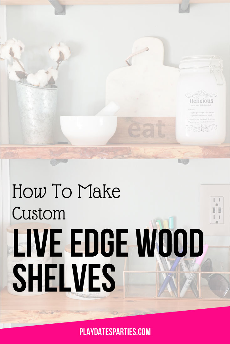 How to Make Custom Live Edge Wood Shelves