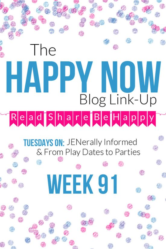 The Happy Now Blog Link Up #91