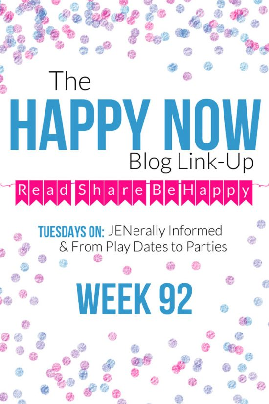 The Happy Now Blog Link Up #92
