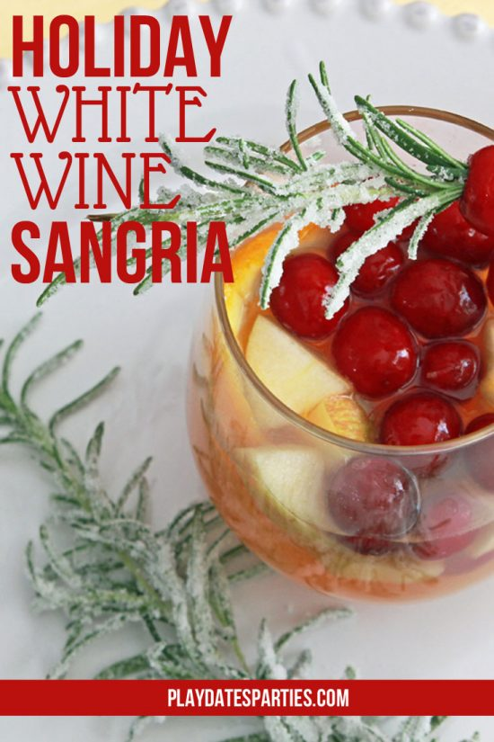 White Wine Holiday Sangria | Easy Holiday Cocktail Recipes