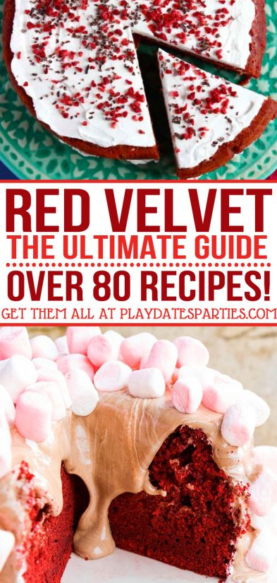 Looking for the BEST red velvet recipes? Click through to find over 80 amazing red velvet recipes you just have to try. via playdatesparties.com #chocolate #redvelvet #partyrecipes