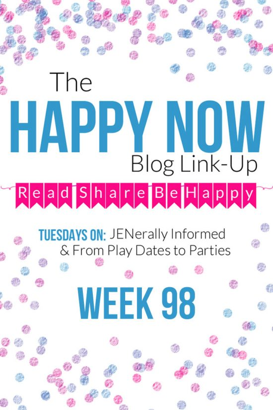 The Happy Now Blog Link Up #98