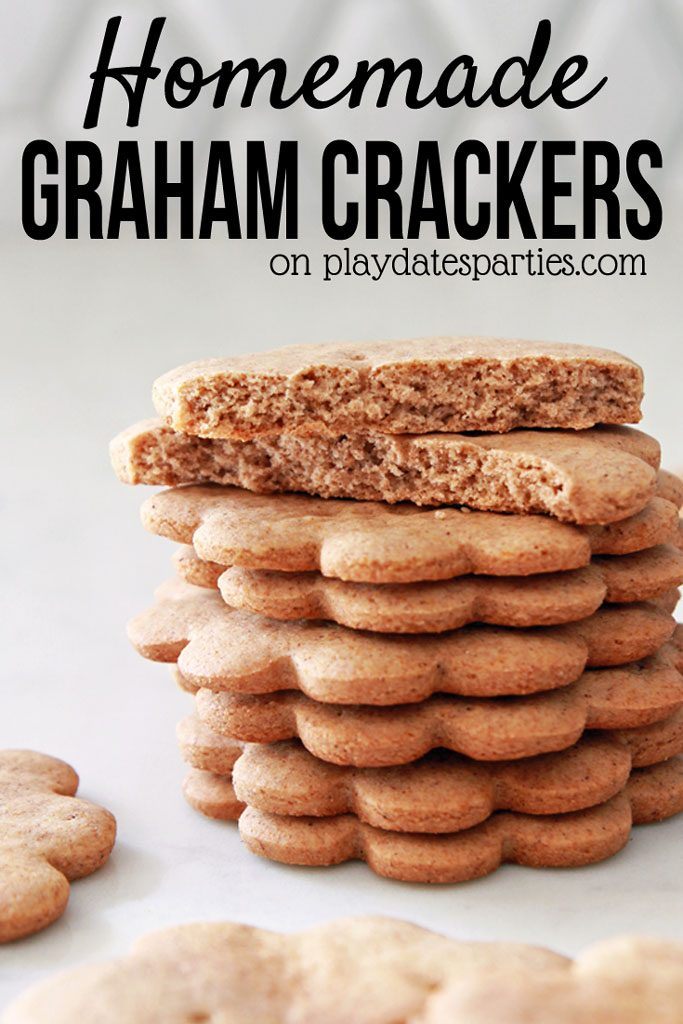 "Image of stacked flower shaped graham crackers with a text overlay ""Homemade Graham Crackers on playdatesparties.com"""