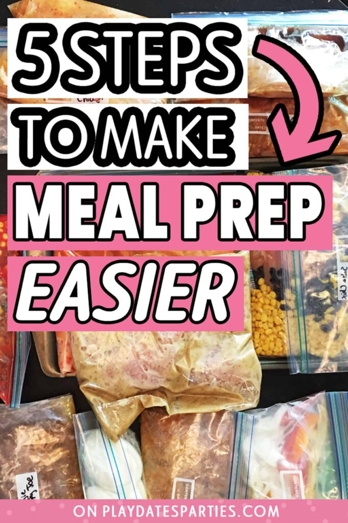several dinners prepped in gallon size ziplock bags on a table with text overlay 5 steps to make meal prep easier