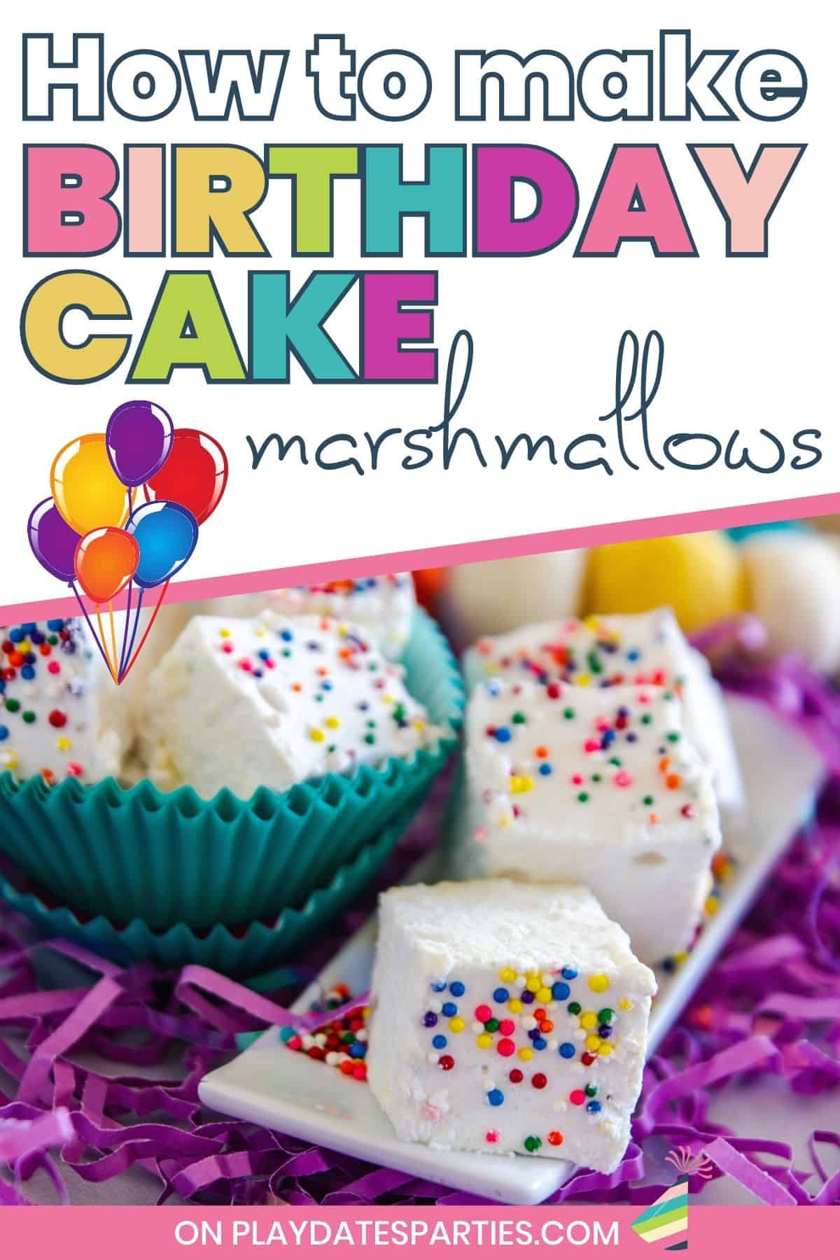sprinkle covered marshmallows on a small plate, surrounded by confetti with text overlay How to Make Birthday Cake marshmallows