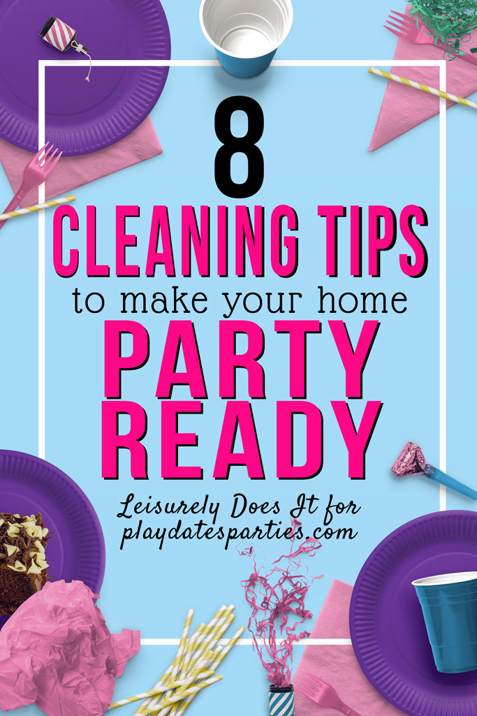Getting ready for a big bash? Here are the best quick and easy cleaning tips to get your home party-ready. With these organizing hacks (and the printable daily schedule) you'll be full of motivation to get your household ready for the big day from the inside out.  #cleaningtips #freeprintable #partyplanningtips
