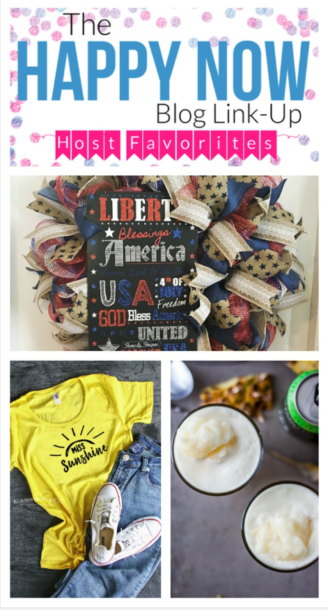 It's time for more happy! Share your own happy posts and see those of others at the Happy Now Link Up and check out features, including a DIY patriotic wreath, Sunshine shirt using your Cricut, and a refreshing pineapple IPA smoothie! #bloggingtips #linkparty #linkup #blogging