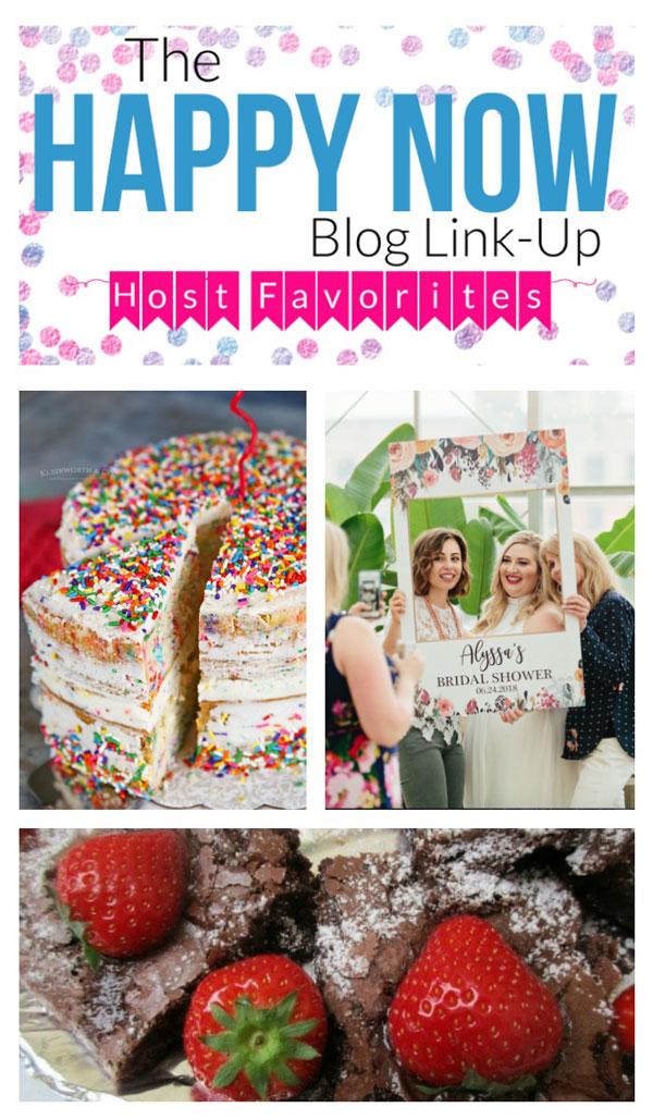 The Happy Now Blog Link Up #122...featuring a recipe for homemade funfetti cake, chocolate zucchini brownies, & a gorgeous bridal shower!