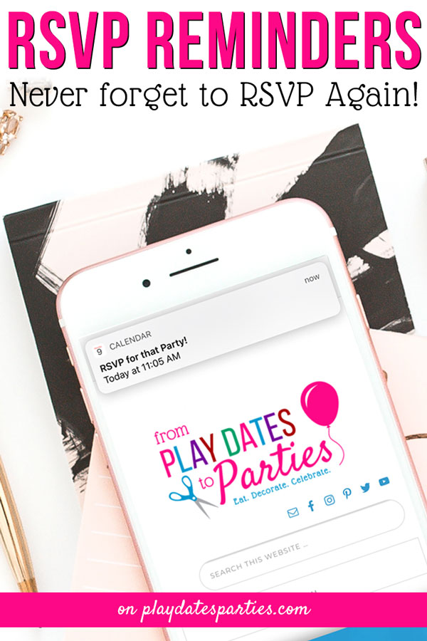 Sometimes it feels like birthday party invitations are flooding in. Whether it's an online invitation or a classic paper invitation, it can be easy to forget to respond. Instead of forgetting, try these three RSVP reminder ideas to keep your family events calendar well organized. #parenting #parentingtips #birthdayparty #kidsbirthday #kidsparties #partyideas