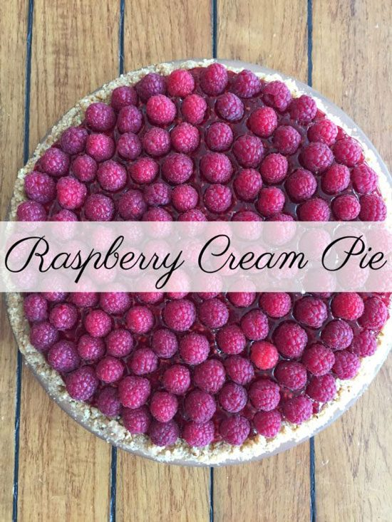 Raspberry Cream Pie from Nancy On The Home Front.