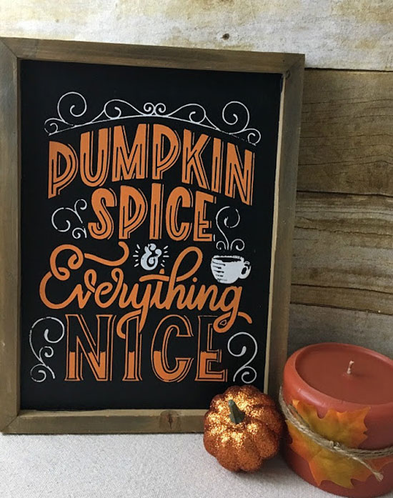 Pumpkin Spice and Everything Nice Sign from Vintage & Paint.