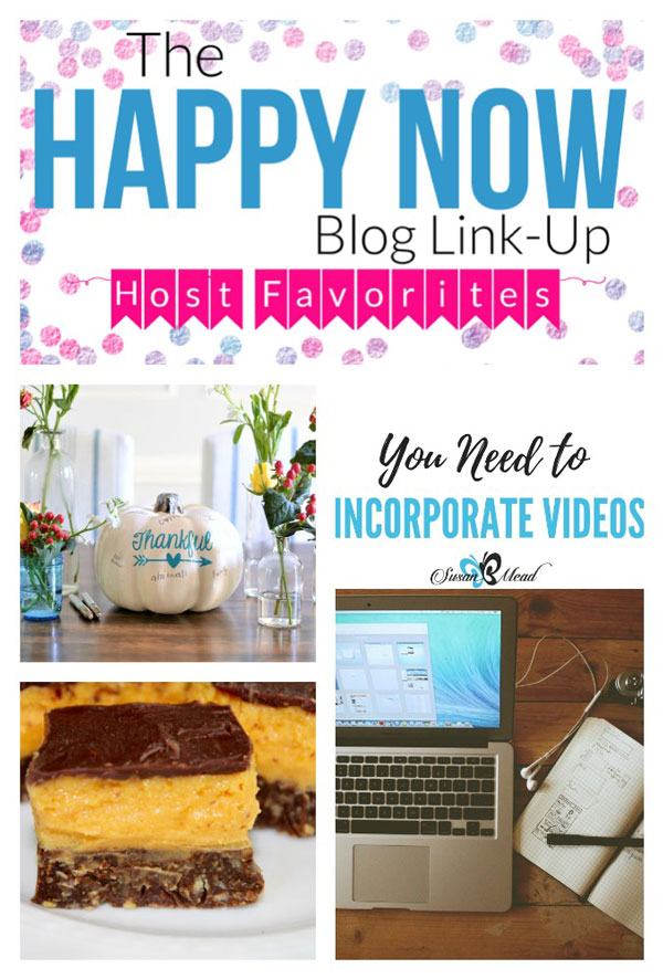 It's the happiest link party in town with the Happy Now Blog Link Up #134. Come see this week's awesome features, including a crafty Thanksgiving tradition to try, unique and fun pumpkin bars, and exactly why bloggers need to start incorporating more video into blog posts. #sweettreats #desserts #crafts #fallcrafts #fall #autumn #pumpkin #thanksgiving #thankful #bloggingtips #linkparty #linkup #blogging