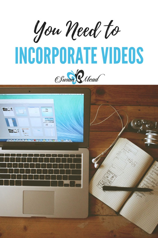 You Need to Incorporate Valuable Videos in Your Social Messaging from Susan b. Mead.