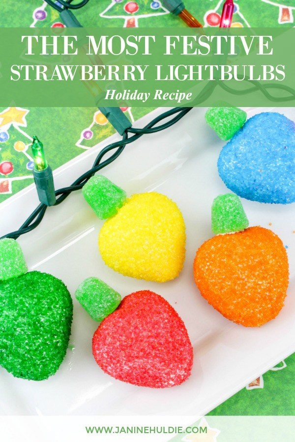 The Most Festive Strawberry Christmas Lightbulbs Recipe from Confessions of a Disneyaholic Mom.