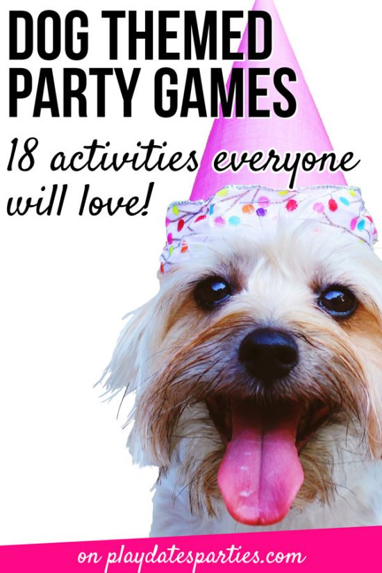 Dog Themed Party Games | The Best Ideas for Kids of All Ages