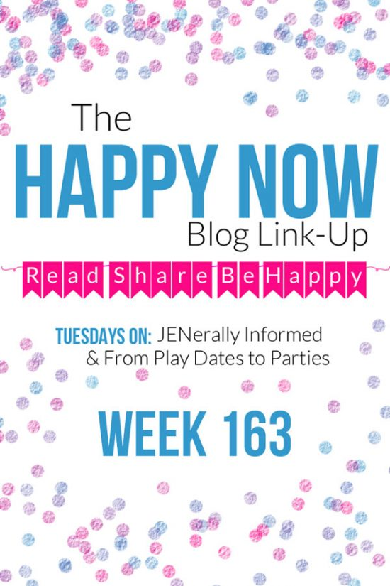 The Happy Now Blog Link Up #163