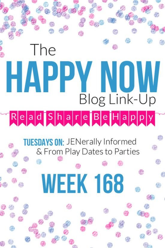 The Happy Now Blog Link Up #168