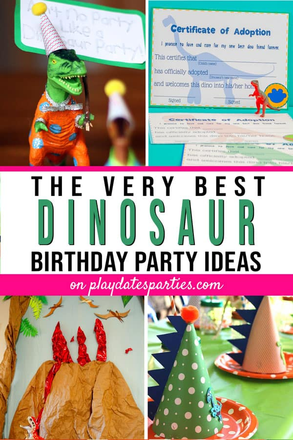 painted party dinosaurs, dinosaur party printables, and other decorations with the text the very best dinosaur birthday party ideas