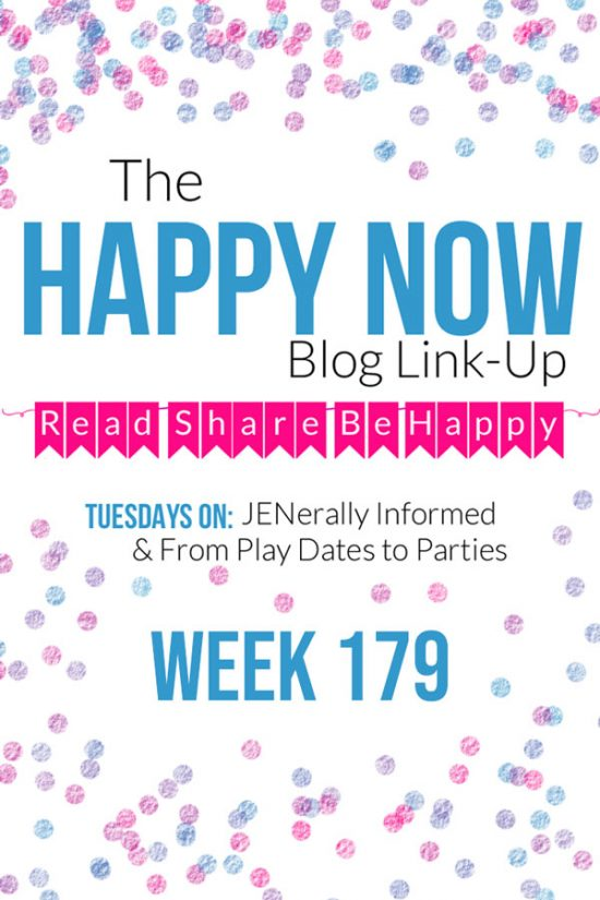 The Happy Now Blog Link Up #179