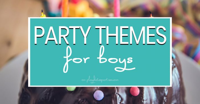 party themes for boys