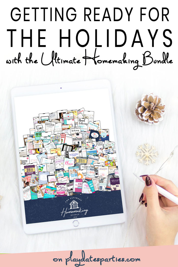 Getting ready for the holidays with the Ultimate Homemaking Bundle