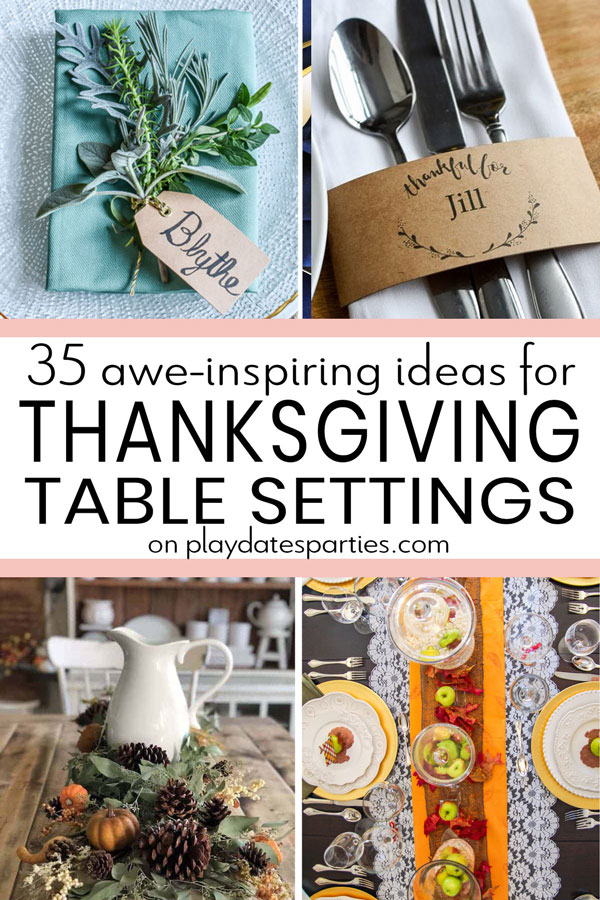 Collage of tablescapes and table settings with the text 35 awe-inspiring ideas for Thanksgiving table settings
